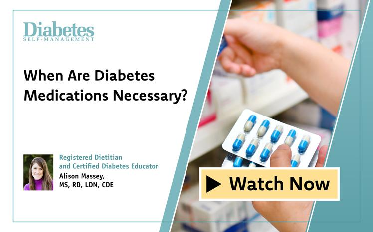 When Are Diabetes Medications Necessary?